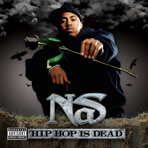 Nas stated in 2006 that HipHop Was Dead?