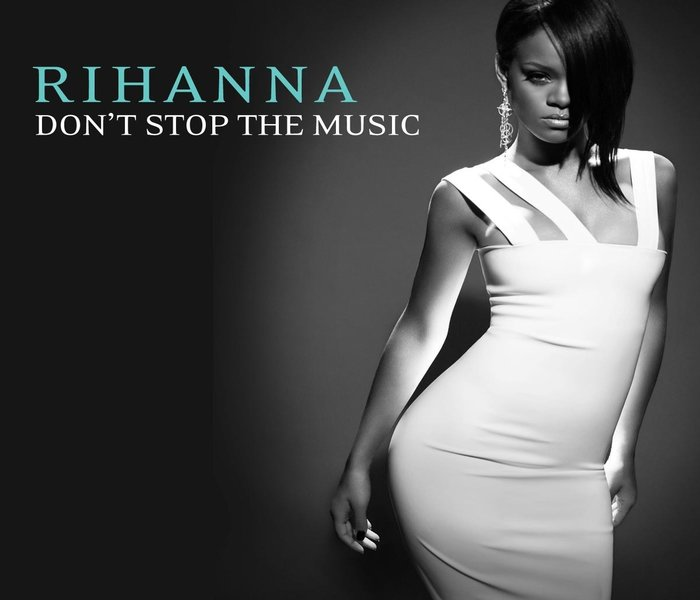 Rhianna -Dont stop the music - Another big hit for Rhianna