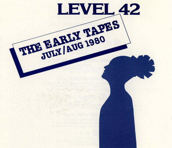 The 2nd album release by Level 42 called The Early tapes